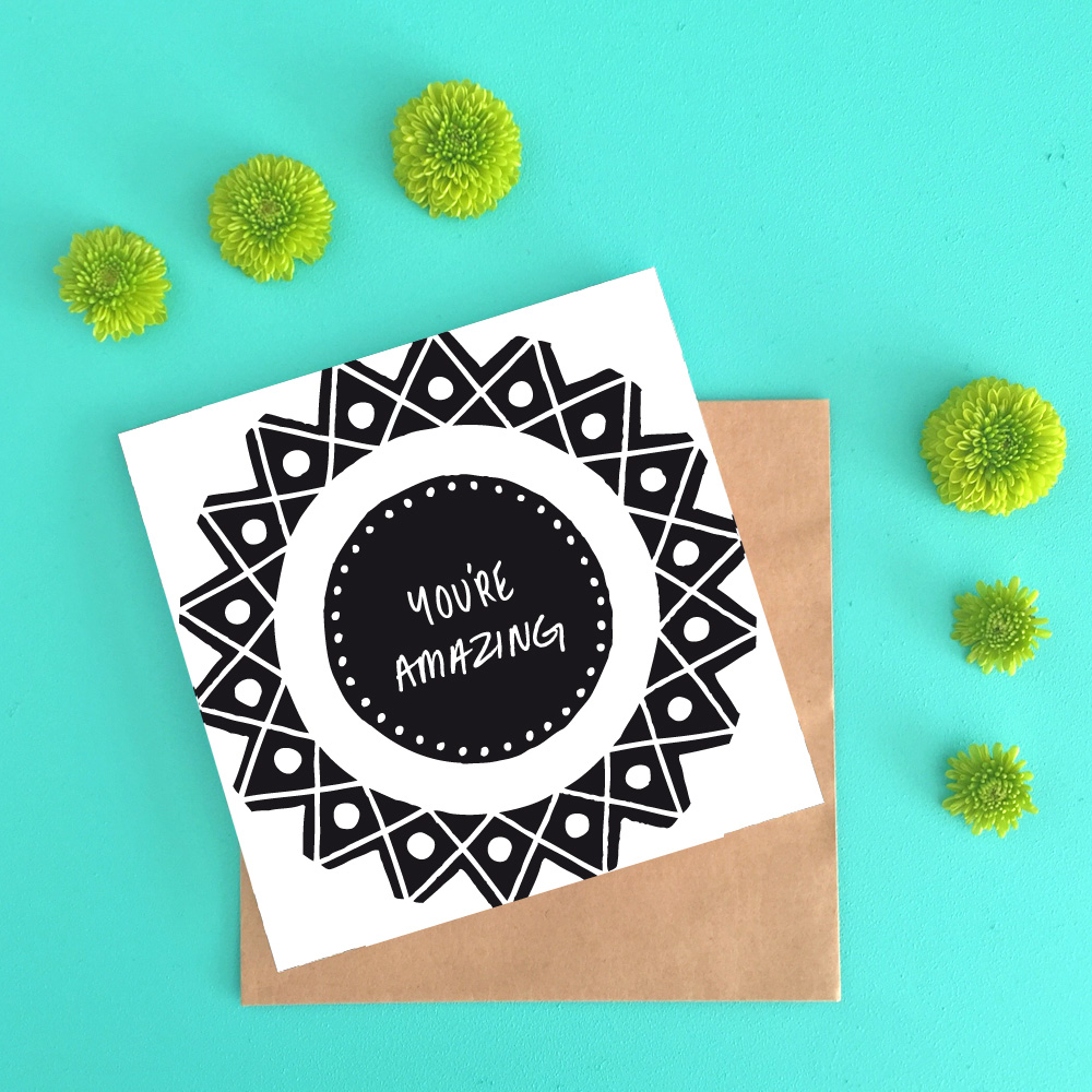 You're Amazing – Black & White Greeting Card